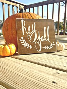 Hey yall, hey yall sign, hand painted sign, hello sign, gallery wall, welcome sign, welcome home, welcome sign front door, handpainted sign by WoodenThatBeSomethin on Etsy https://www.etsy.com/listing/252850231/hey-yall-hey-yall-sign-hand-painted-sign