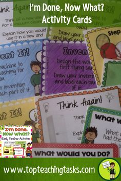 """These Early Finisher Task Cards answer the common classroom question, """"I'm Done. Now What?"""" Superb for Back to School! These print and go task cards are great activities build creative thinking, sequencing, writing and cause and effect skills. These are useful as an enrichment activity, as a bonus reward or bell ringer activity."""