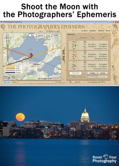 Shoot the Moon with the Photographer's Ephemeris | Boost Your Photography