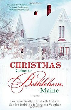 Christmas Comes to Bethlehem - Maine:  The Annual Live Nativity Event Becomes a Backdrop for Four Modern Romances (Romancing America) by Elizabeth Ludwig http://www.amazon.com/dp/1628368098/ref=cm_sw_r_pi_dp_zPAlub1431YPQ