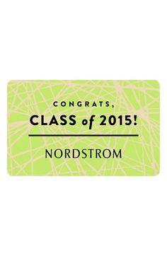 Nordstrom Congrats Class of 2015 Graduation Gift Card
