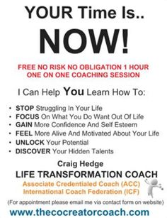 Life Transformation Coaching can get you moving in your life - importantly in the direction YOU want to go. You get one shot at life, invest in yourself and put yourself and your life into coaching. Want to find out more? http://www.thecocreatorcoach.com