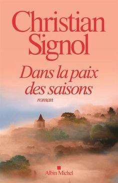 Dans la paix des saisons / Christian Signol. R SIG