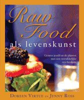 Raw Food als levenskunst D Virtue en Jenny Ross---------------lbxxx.