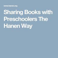 Sharing Books with Preschoolers The Hanen Way