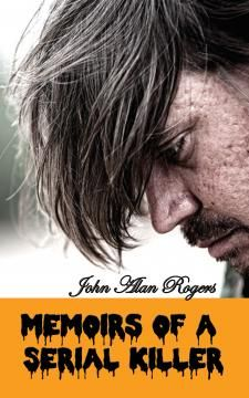 RedStar Publications - Memoirs of a Serial Killer - Kindle Version Released Ahead of Schedule!