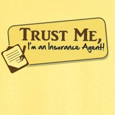 Trust Me Insurance Agent Funny Graphic T-Shirt USD) by Ravenchics. Trust Me Insurance Agent Funny Graphic. Home Insurance, Health Insurance, Insurance Benefits, Insurance Quotes, Insurance License, Professional Liability, Job Humor, Insurance Marketing, Gifts For Coworkers