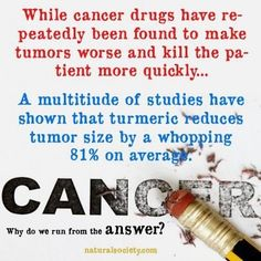 Tumeric is a MUST to have in your Arsenal or in your fridge. Get Healthy Naturally! cancer