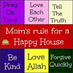 Mom's rule for a happy house
