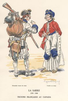 French troops in Canada- La Sarre Infantry Regiment 1755-60. Grenadier in tenue de route and fusilier in camp.