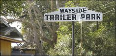 trailer park signs | Warning : Remember that these are private homes, so do nottrespass on ...
