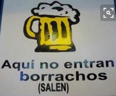 Letrero de ingreso Beer Memes, Beer Humor, Beer Quotes, Alcohol Humor, Frases Humor, Relationship Memes, Spanish Quotes, Funny Images, Give It To Me