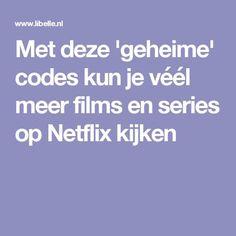 Met deze 'geheime' codes kun je véél meer films en series op Netflix kijken
