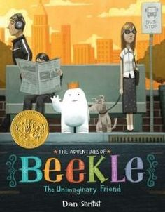 The Adventures of Beekle: The Unimaginary Friend / Dan Sanat