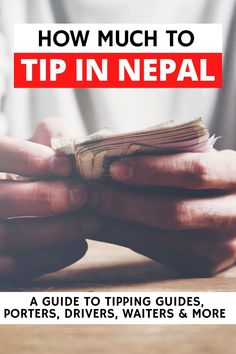 Want to know the tipping etiquette in Nepal? As an expat, I've had a lot of experience and here's what I've learned about tipping in Nepal from guides, porters, waitstaff, hotels and more! Tipping in Nepal, how to tip in Nepal, what to tip in Nepal, should you tip in Nepal, how much to tip guides in Nepal Travel List, Asia Travel, Travel Guides, Cheap Holiday, Travel Alone, World Traveler, Etiquette, Day Trips, Travel Style