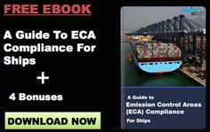 Download New FREE eBook – A Guide to ECA Compliance For Ships + 4 Bonuses