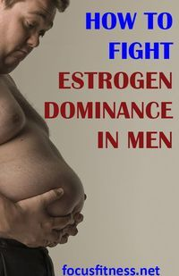 This article will show you how to fight estrogen dominance in men estrogen dominance focusfitness 450289662743810150 Weight Loss For Men, Weight Loss Tips, Best Weight Loss, Herbal Remedies, Health Remedies, Natural Remedies, Health And Wellness, Health Fitness, Men Health