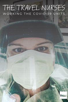 What's it like working as a travel nurse during Our travel nurses share their coronavirus stories. Travel Nursing, Nursing Tips, Nurse Stories, Nurses, Washington, The Unit, Blog, Life, Blogging