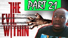 Black Guy Plays: The Evil Within Part 21  | The Evil Within Gameplay Wal...
