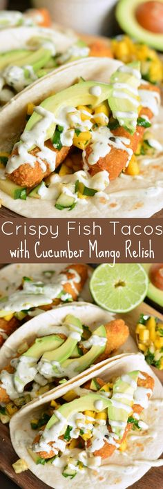 Crispy Fish Tacos with Cucumber Mango Relish. These tacos are made with crispy fish fingers, sweet and spicy cucumber mango relish, fresh avocado, and topped with avocado cilantro crema. #fishtacos #crispyfish #cod #fishsticks #tacos #mangorelish