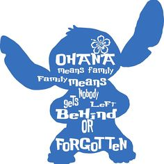 Stitch Ohana means family