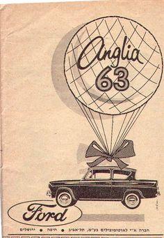 FORD ANGLIA AD-ISRAEL 1963 Vintage Soul, Vintage Ads, Vintage Posters, Ford Anglia, Ford Capri, Car Illustration, Poster Ads, Old Signs, Art Challenge