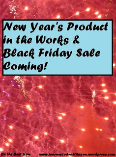 New Year's Product & Black Friday Sale Coming Soon  Do you want to make 2016 your best year ever? Do you want to make progress with your weight loss goals and start living healthier? I have a product coming out in a few weeks that will help you do just that, to help you stick with it throughout the year and make it the best you can!  #NewYear #BlackFriday #2016 #Goals #Sale #WeightLoss #LosingWeight #WeightLossJourney #Fitness #Food #HealthyLiving #HealthyEating