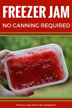 How to make jam without home canning ... try these recipes for freezer jam.