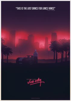 Poster for the game GTA: Vice city. Part of the GTA poster collection. Fan Poster, Retro Poster, Video Game Posters, Video Game Art, Rockstar Games Gta, Neon Noir, San Andreas, City Wallpaper, Retro Waves
