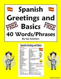 Spanish Greetings, Leave Takings, and Basics Vocabulary Reference by Sue Summers