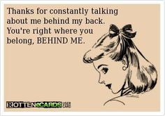 Quotes About Jealousy : Quotes About Jealousy :Thanks for constantly talking  about me behind my back. Y