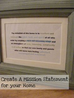 The Complete Guide to Imperfect Homemaking: Creating a Mission Statement for your Home