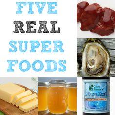 Five REAL Super Foods