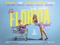 Movie Poster of the Day — UK quad for THE FLORIDA PROJECT (Sean Baker, USA,...