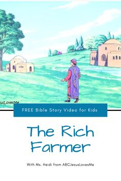 Enjoy an interactive Bible story by video and FREE activities for your preschool and elementary-aged child.  Your child will enjoy a Bible story, song, and memory verse time with Ms. Heidi.  #preschoolBible #ABCJesusLovesMe #BibletimewithMsHeidi #richfarmer #parables