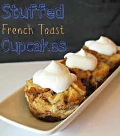 Stuffed French Toast Cupcakes The Tiptoe Fairy An Easy Delicious Breakfast Perfect To Make Ahead For The Weekend French Toast Cupcakes, Breakfast Cupcakes, What's For Breakfast, Christmas Breakfast, Breakfast Dishes, Breakfast Casserole, Breakfast Recipes, Muffin Tin Recipes, Cupcake Recipes
