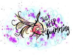 Just keep swimming! ^__^