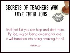 Secrets of teachers who love their jobs: focus on a child you can really help