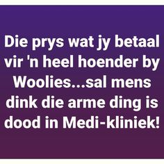 Me Quotes, Qoutes, Funny Quotes, Afrikaanse Quotes, Good Morning Quotes, Super Powers, Paper Craft, South Africa, The Past