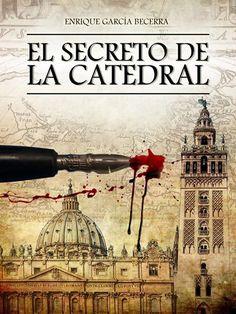 El secreto de la catedral - Enrique García Becerra, Histórica (400) Sin opiniones
