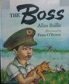 The Boss by Allan Baillie