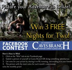"""(something like 367 FB likes won this in July? Includes everything except flight ;) This is our very first Facebook Contest and it gives you the opportunity to win an adventure in Belize for a 3 night's stay at Ian Anderson Caves Branch Jungle Lodge! You do not need to be a previous guest to qualify as a contestant. The Contest is conveniently called, """"Picture Your Adventure in Belize"""" – you can submit a picture of yourself at Ian Anderson's Caves Branch OR a picture doing something…"""