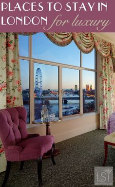 Places to stay in London for luxury from high end suites with a view like this, at The Savoy. To boutique hotels and affordable luxury.   pic: Savoy