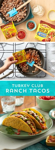 Ready to take your taco night to a whole new level? Try Ranch Turkey Club Tacos! Brown ground turkey with taco seasoning and ranch dressing, then fill new Old El Paso™ Bold Ranch Taco Shells with the turkey meat, bacon, salsa and your favorite fresh toppings - and voila! It's a whole new twist on your taco night! Ready to eat in just 15 minutes - perfect for busy weeknights!
