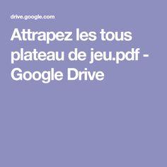 Attrapez les tous plateau de jeu.pdf - GoogleDrive
