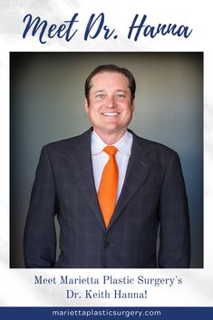 Keith Hanna, MD, FACS, is a board-certified plastic surgeon at Marietta Plastic Surgery and member of the American Society of Plastic Surgery with a passion for aesthetic surgery Lymphatic Drainage Massage, Board Certified Plastic Surgeons, Liposuction, Body Contouring, Plastic Surgery, Atlanta, Facial, Meet, American