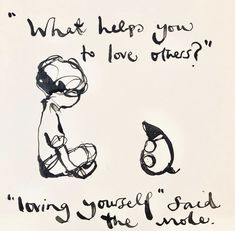 Love Others, Love You, Cool Words, Wise Words, Charlie Mackesy, Charlie Horse, The Mole, Survivor Quotes, Horse Quotes
