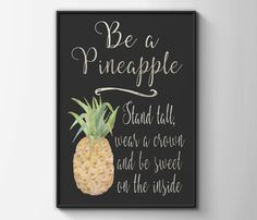 Be a pineapple print pineapple print by BeauTypographie on Etsy