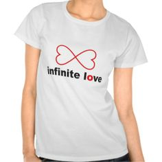 Infinite Love Tee Shirt