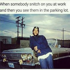 Funny, lmao, and lol: when somebody snitch on you at work and then Childish People, Childish Behavior, Work Memes, Work Humor, Snitch Quotes, Gangsta Quotes, You At Work, Work Motivational Quotes, Funny Pictures With Captions